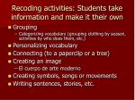 recoding activities students take information and make it their own