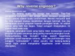 why reverse engineer