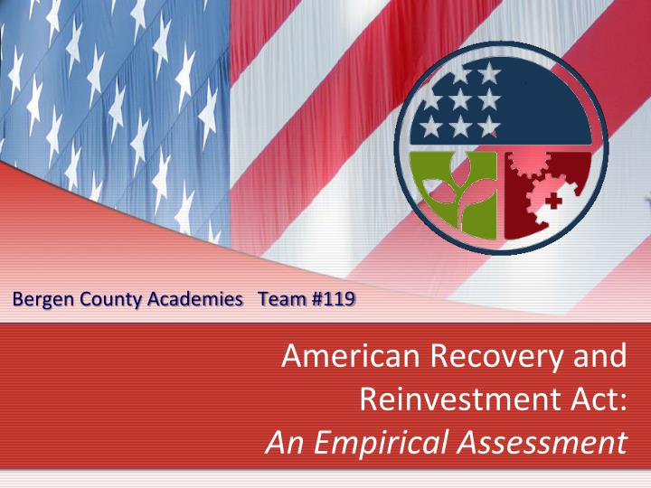 american recovery and reinvestment act an empirical assessment n.