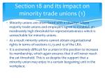 section 18 and its impact on minority trade unions 1