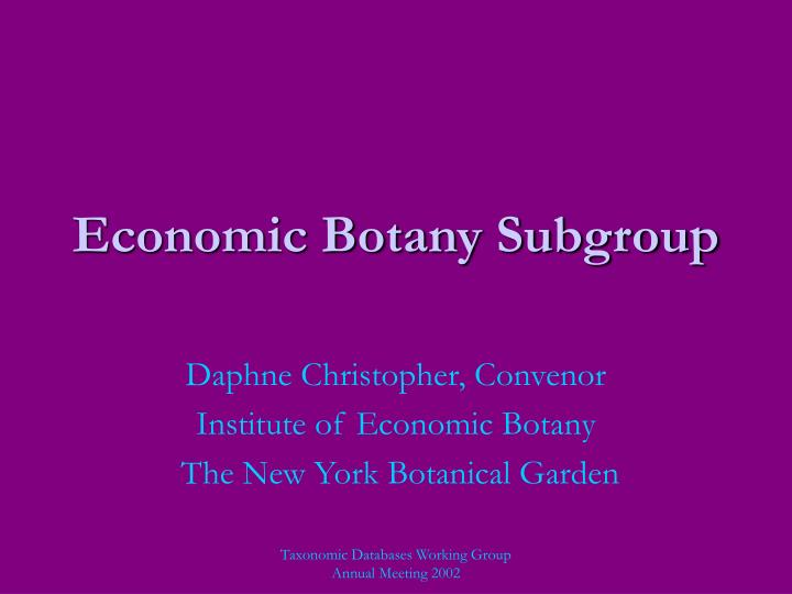 economic botany subgroup n.