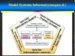 model systemu informatycznego c d