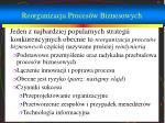 reorganizacja proces w biznesowych