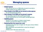 managing spaces