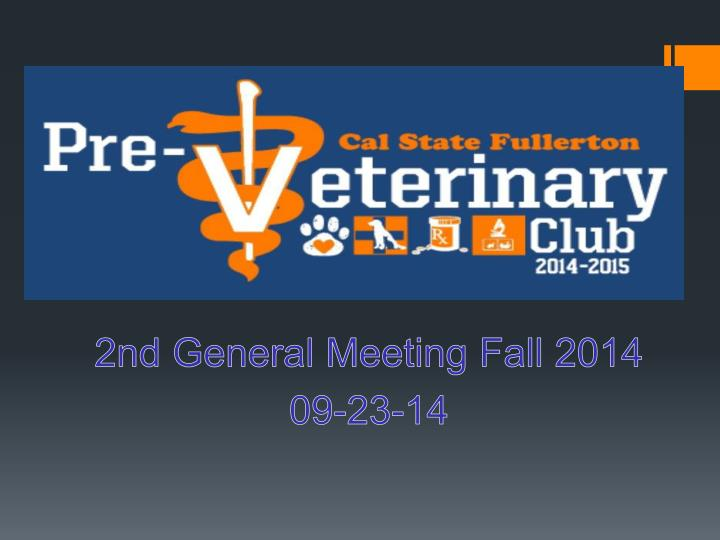 2nd general meeting fall 2014 09 23 14