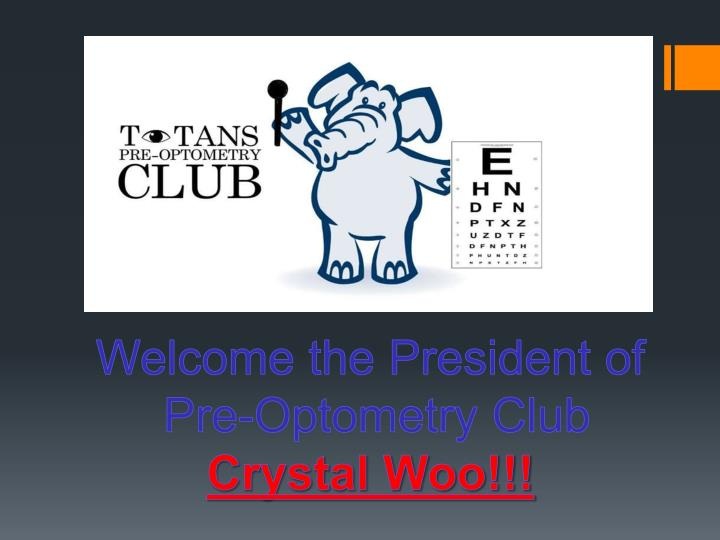 Welcome the President of