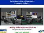 early vision of how fiber optics eliminates distance