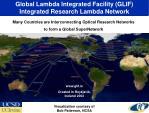 global lambda integrated facility glif integrated research lambda network
