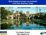 multi gigapixel images are available from film scanners today