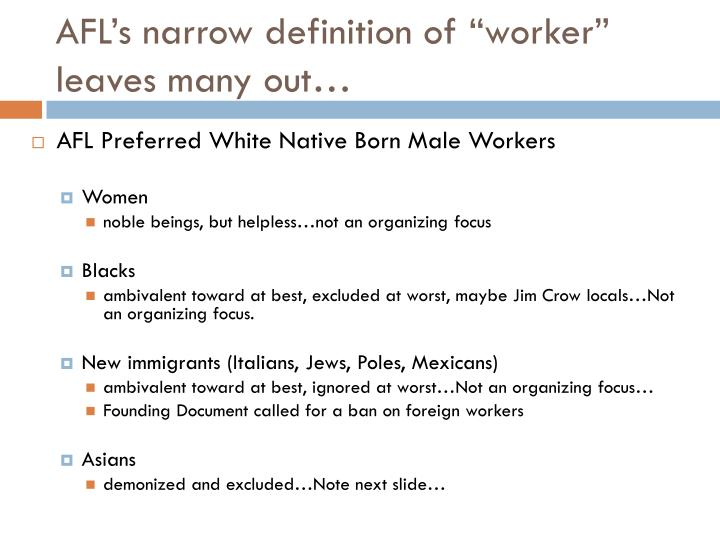 "AFL's narrow definition of ""worker"" leaves many out…"