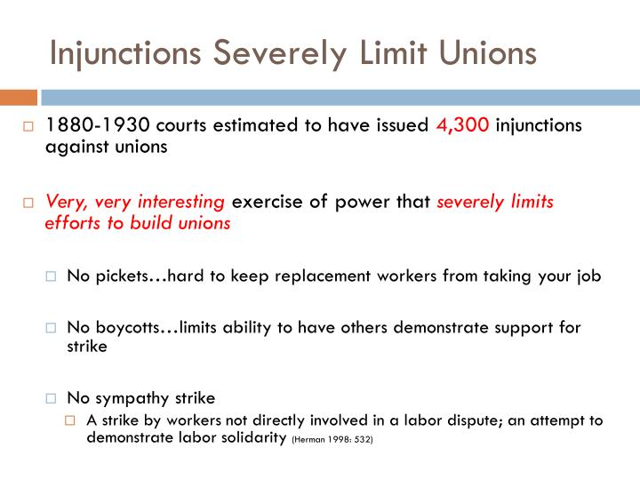 Injunctions Severely Limit Unions