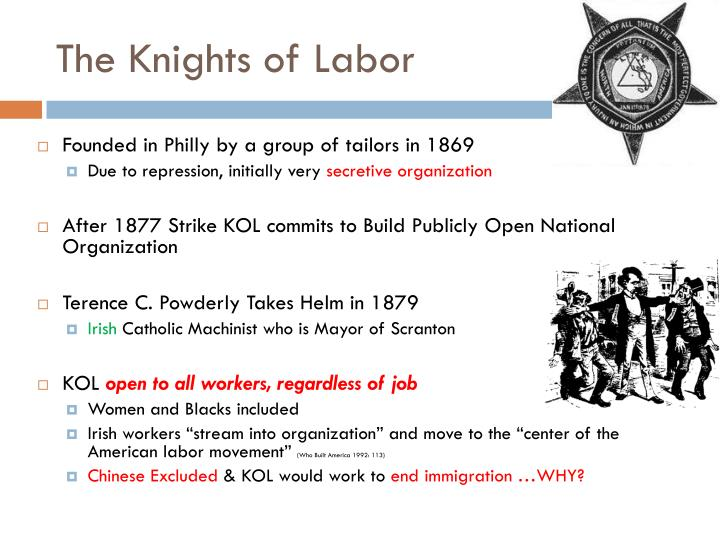 The Knights of Labor