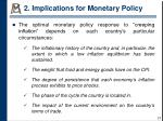 2 implications for monetary policy3
