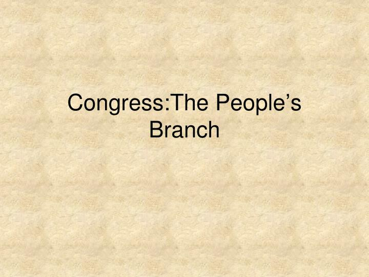 congress the people s branch n.