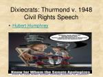 dixiecrats thurmond v 1948 civil rights speech