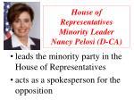 house of representatives minority leader nancy pelosi d ca