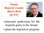 senate majority leader harry reid d nv