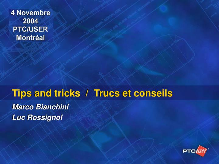 tips and tricks trucs et conseils n.