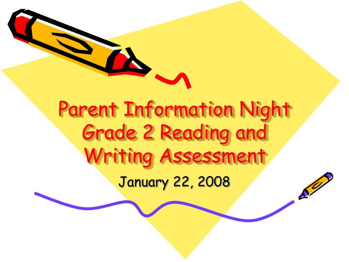 parent information night grade 2 reading and writing assessment n.