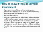 how to know if there is spiritual involvement