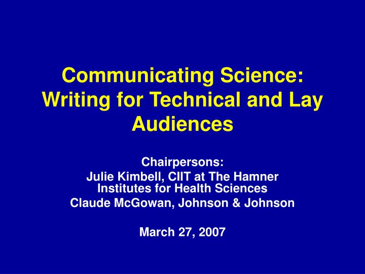 communicating science writing for technical and lay audiences n.