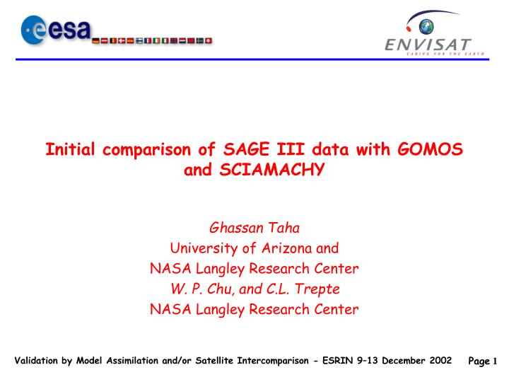 initial comparison of sage iii data with gomos and sciamachy n.