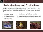 authorisations and evaluations