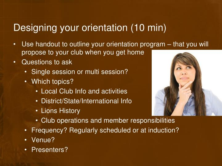 Designing your orientation (10 min)