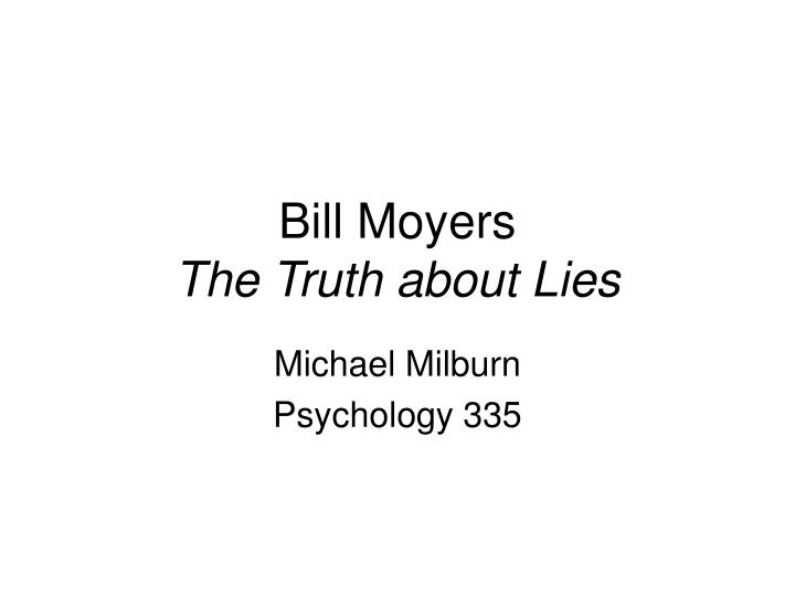 bill moyers the truth about lies n.