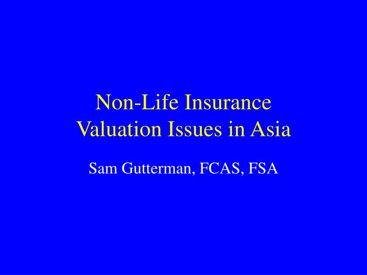 non life insurance valuation issues in asia n.