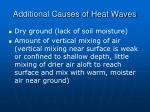 additional causes of heat waves