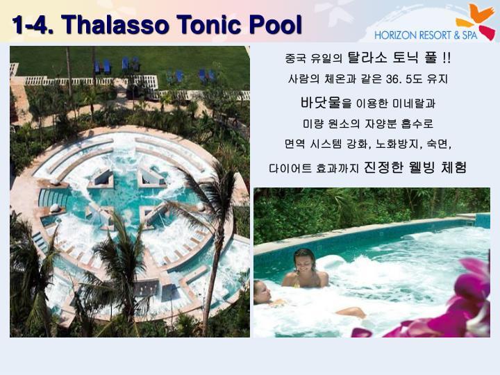 1-4. Thalasso Tonic Pool
