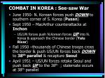 combat in korea see saw war
