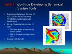 continue developing dynamical system tools