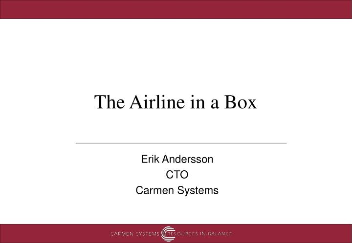 the airline in a box n.