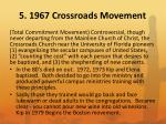 5 1967 crossroads movement