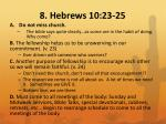 8 hebrews 10 23 25