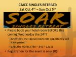 caicc singles retreat sat oct 4 th sun oct 5 th