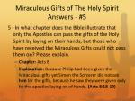 miraculous gifts of the holy spirit answers 5