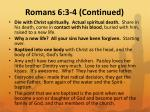 romans 6 3 4 continued