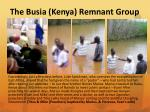 the busia kenya remnant group