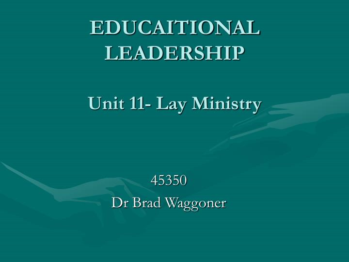 educaitional leadership unit 11 lay ministry n.