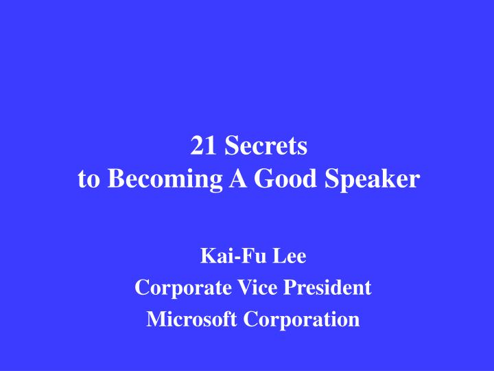 21 secrets to becoming a good speaker n.