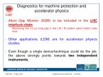 diagnostics for machine protection and accelerator physics