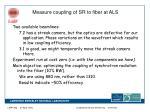 measure coupling of sr to fiber at als