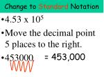 change to standard notation1