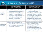 liberal v professional ed