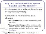 why did california become a political island in the 2010 elections