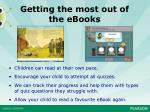 getting the most out of the ebooks