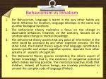 behaviorism vs innatism